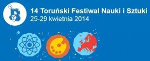 14 Toruński Festiwal Nauki i Sztuki