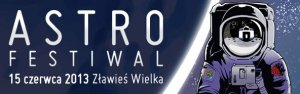 Astro Festiwal w Złejwsi Wielkiej 2013