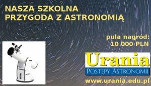 """""""Nasza szkolna przygoda z astronomią"""" edycja 2015/2016"""