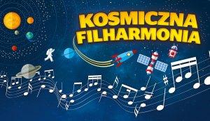 """Plakat cyklu """"Kosmiczna filharmonia"""""""