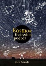 """Książka """"Kosmos. Gwiezdna podróż"""""""