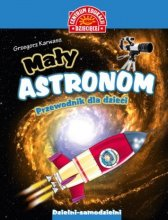 Mały astronom. Przewodnik dla dzieci