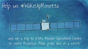 Wake Up! Rosetta!